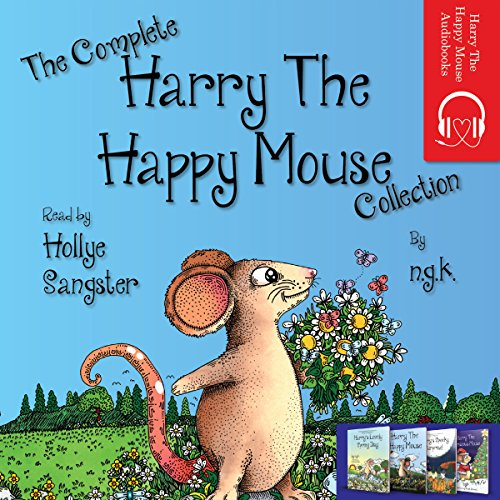 The Complete Harry the Happy Mouse Collection audiobook cover art