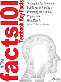 Studyguide for Community Public Health Nursing: Promoting the Health of Populations by Nies, Mary A., ISBN 9780323188401
