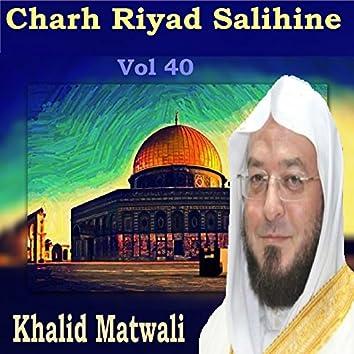 Charh Riyad Salihine Vol 40 (Quran)