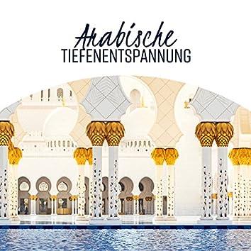 Arabische Tiefenentspannung: Lounge Ausgabe, Orientalische Rhythmen, arabische Nacht, Bauchtanz, Shisha-Café