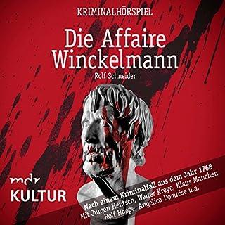 Die Affaire Winckelmann: Nach einem Kriminalfall aus dem Jahr 1768 Titelbild