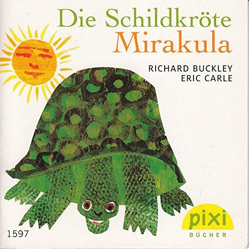 Die Schildkröte Mirakula PIXI Buch Nr. 1597 aus der PIXI Bücher Serie 178