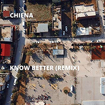 Know Better (Remix)