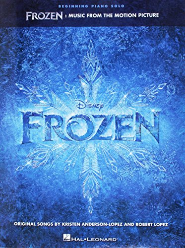 Frozen Beginning Piano Solo Songbook: Songbook für Klavier: Music from the Motion Picture (Beginning Solo Piano)