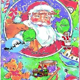 Hooray for Santa Claus!