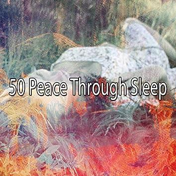 50 Peace Through Sleep