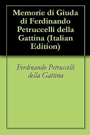 Memorie di Giuda di Ferdinando Petruccelli della Gattina