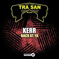 Back At Ya by Kerr