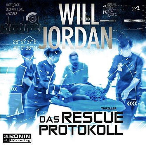 Das RESCUE-Protokoll audiobook cover art