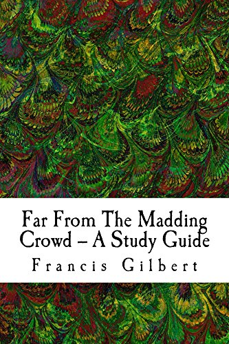 Far From The Madding Crowd -- A Study Guide (Creative Study Guides Book 4)