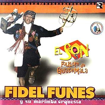 El Son Folklore de Guatemala 5. Música de Guatemala para los Latinos
