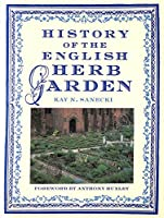 History of the English Herb Garden