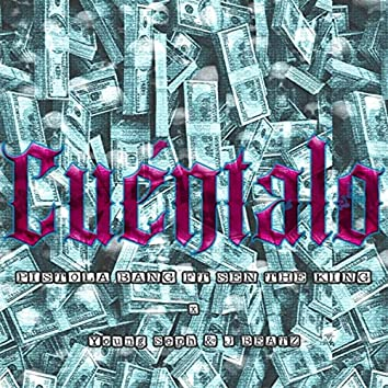 Cuéntalo (feat. Sen the King)