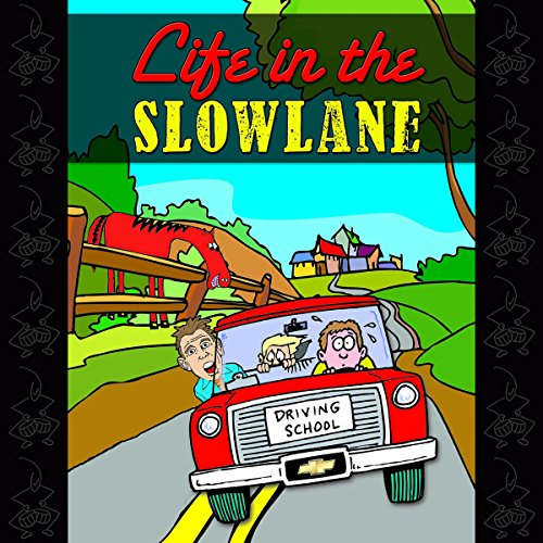 Life in the Slow Lane cover art