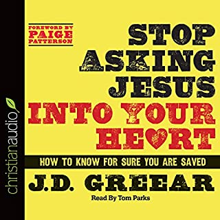 Stop Asking Jesus Into Your Heart cover art