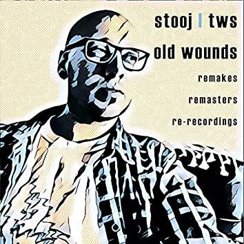 Old Wounds (2021 Remaster)