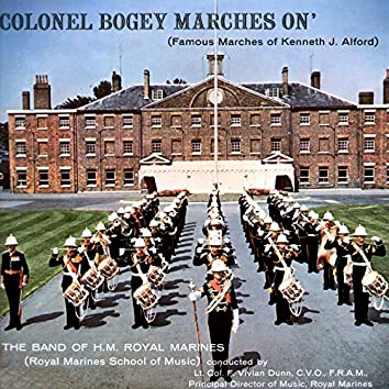 Colonel Bogey Marches On - Famous Marches of Kenneth J. Alford