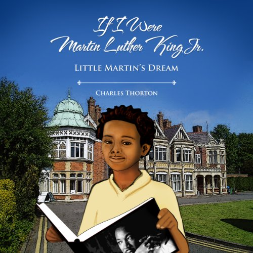 If I Were Martin Luther King Jr. audiobook cover art