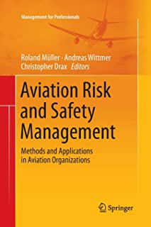 Aviation Risk and Safety Management: Methods and Applications in Aviation Organizations
