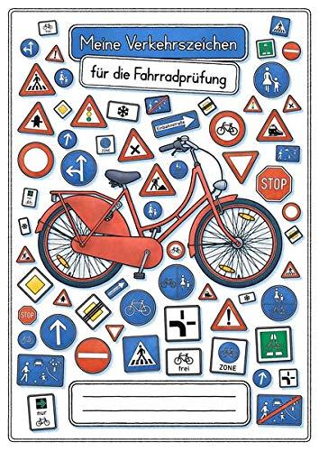 Meine Verkehrszeichen für die Fahrradprüfung- mit den neuen Verkehrszeichen: Lernheft DINA 5