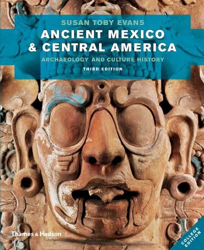 Ancient Mexico and Central America Archaeology and Culture History Third Edition product image