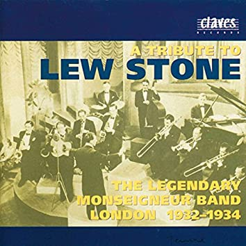 Lew Stone & The Legendary Monseigneur Band London 1932-1934