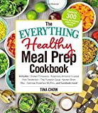 The Everything Healthy Meal Prep Cookbook:...