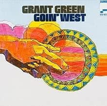 Goin' West: The Rudy Van Gelder Edition by Grant Green (2004-03-18)