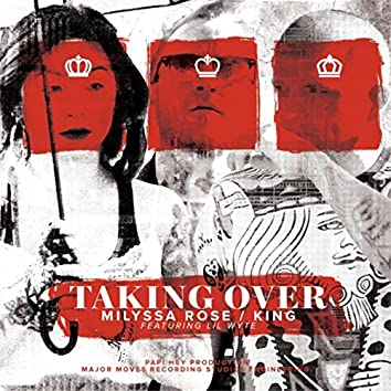 Taking Over (feat. Lil Wyte)