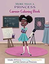More Than A Princess: Career Coloring Book