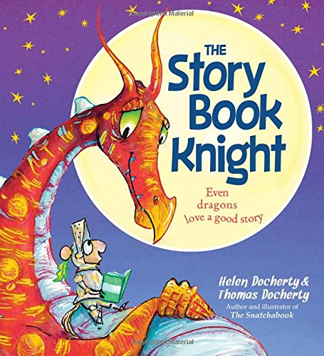The Storybook Knight: A Rhyming Story About Dragons For Kids