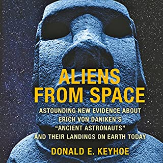 """Aliens from Space: Astounding New Evidence About Erich Von Daniken's """"Ancient Astronauts"""" and Their Landings on Earth Today cover art"""