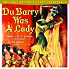 Du Barry Was a Lady (1943 Movie Soundtrack) (Rhino Handmade) (2004-05-11)