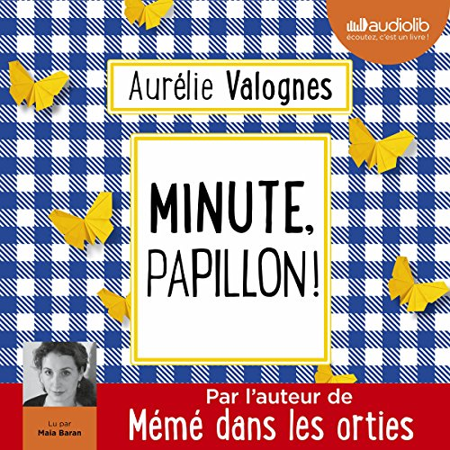 Minute, papillon ! audiobook cover art