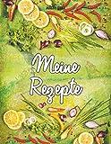 Meine Rezepte (Notizbuch für Lieblingsrezepte): Notizbuch | Notizheft | Rezepte Sammlung | Ideensammlung | Ideenbuch | Nummerierte Seiten mit Linien | Notebook