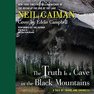 The Truth Is a Cave in the Black Mountains audiobook cover art
