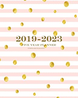 2019-2023 Stripes and Polka Dots Five Year Planner: 60 Months Planner and Calendar,Monthly Calendar Planner, Agenda Planner and Schedule Organizer, ... years (5 year calendar/5 year diary/8 x 10)
