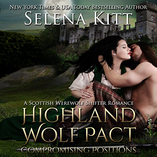 Highland Wolf Pact: Compromising Positions cover art