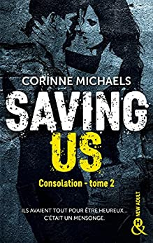 Saving Us : Une romance New Adult (&H) par [Corinne Michaels]