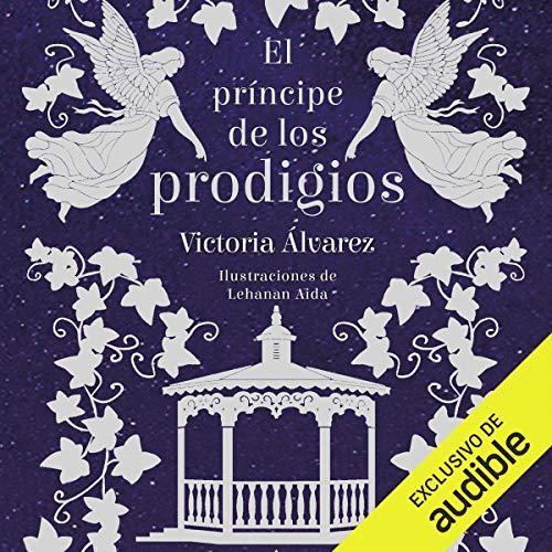 El Príncipe de los Prodigios (Narración en Castellano) [The Prince of Prodigies] cover art