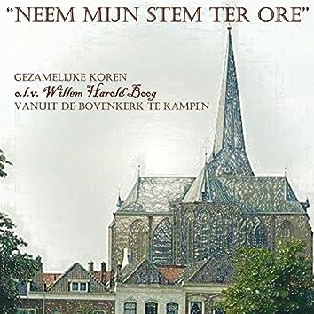 Neem mijn stem ter ore! Vanuit de Bovenkerk te Kampen