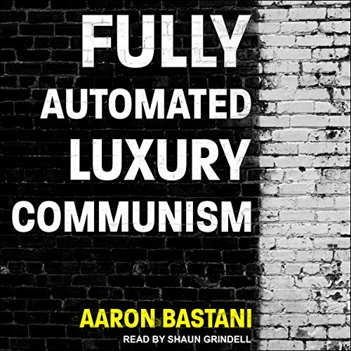 Fully Automated Luxury Communism cover art