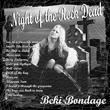 Night of the Rock Dead