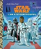 I Am a Stormtrooper (Star Wars) (Little Golden Book)