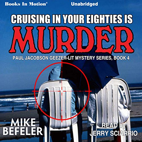 Cruising in Your Eighties Is Murder audiobook cover art