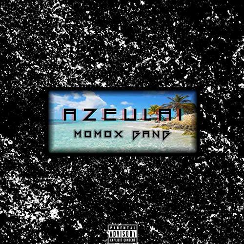 Azeulai [Explicit]