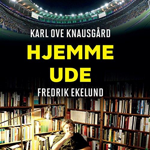 Hjemme - ude audiobook cover art