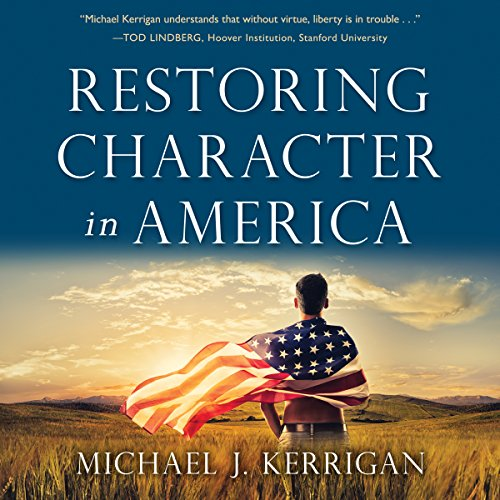 Restoring Character in America audiobook cover art