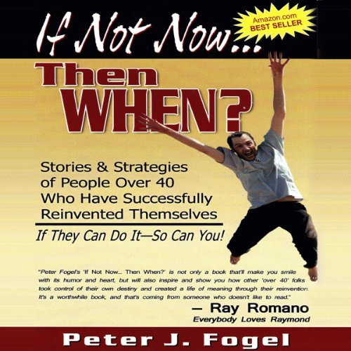 If Not Now... Then When? audiobook cover art