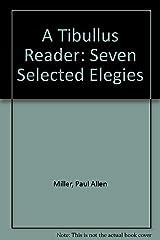 Tibullus Reader: Seven Selected Elegies (BC Latin Readers) Paperback
